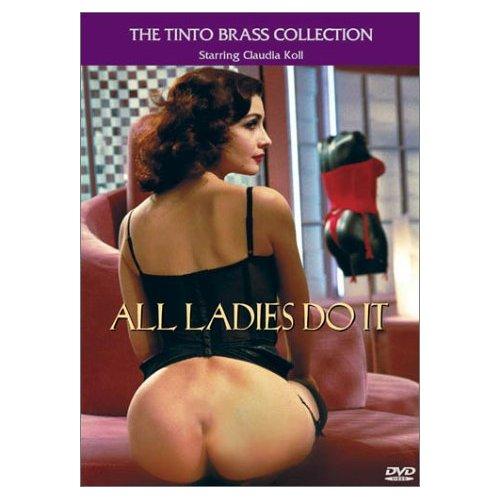 Tinto brass all ladies do it
